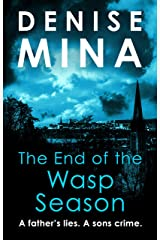 The End of the Wasp Season (Alex Morrow Book 2) Kindle Edition