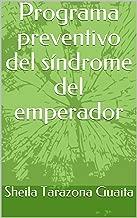 sindrome de emperador