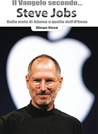 Il Vangelo secondo. Steve Jobs: Dalla mela di Adamo a quella dell'iPhone (Ridere fa buon sangue)