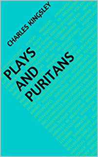 Plays and Puritans (English Edition)