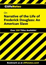 CliffsNotes on Narrative of the Life of Frederick Douglass: An American Slave: An American Slave