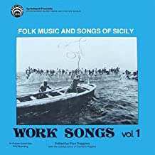Work Songs of Sicilian Peasants and Workers