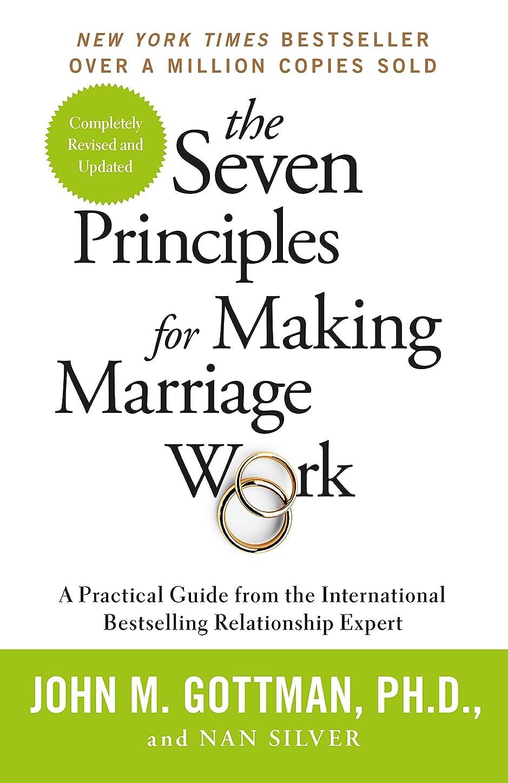 効能経営者訴えるThe Seven Principles For Making Marriage Work (English Edition)