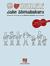 Jake Shimabukuro - Peace Love Ukulele Songbook