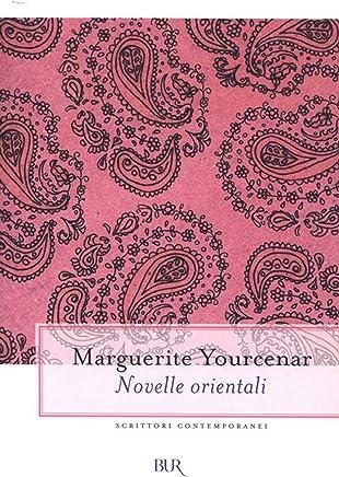 Novelle orientali (Scrittori contemporanei Vol. 11)