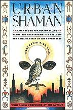Best urban shaman serge kahili king Reviews