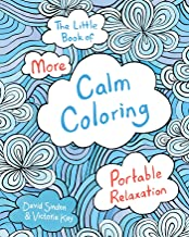 The Little Book of More Calm Coloring Adult Coloring Book: Portable Relaxation