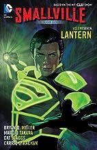 Smallville Season 11 Vol. 7: Lantern (Smallville (2012-2014))