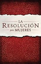 La Resolución para Mujeres (Spanish Edition)
