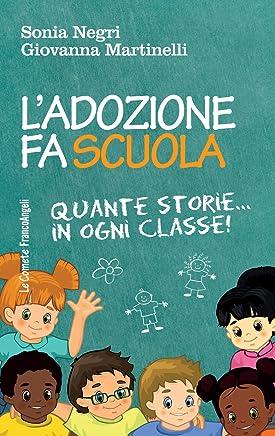 Ladozione fa scuola: Quante storie in ogni classe!