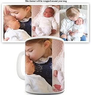 Royal Baby Prince Louis Arthur Charle 11 OZ Funny Mugs For Women