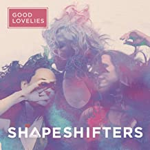 good lovelies shapeshifters