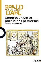Cuentos en verso para niños perversos / Revolting Rhymes (Spanish Edition) (Serie Naranja)