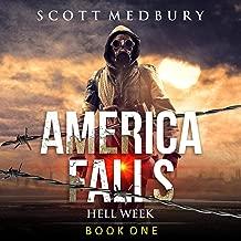 Hell Week: America Falls, Book 1