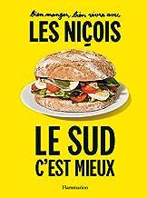 Bien manger, bien vivre avec les Niçois (Cuisine et gastronomie)