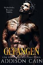 Gefangen (Alpha's Claim (Deutsche) 1) (German Edition)