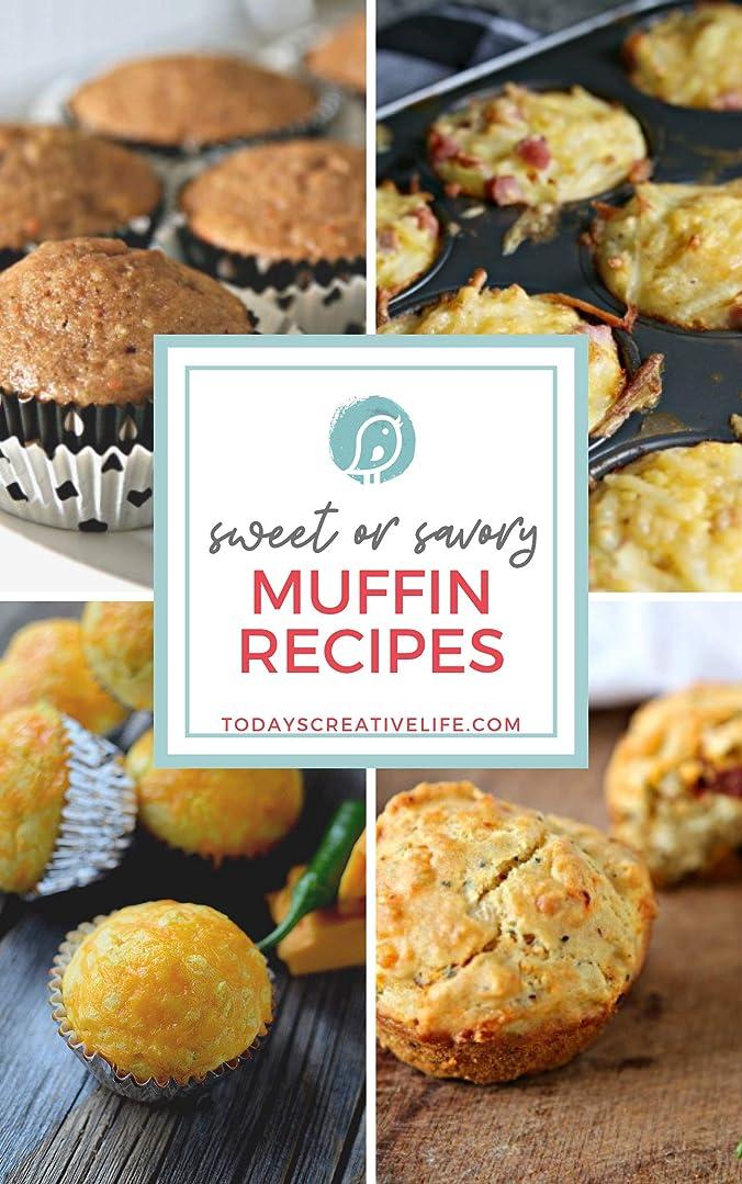 いつもすべてSweet or Savory Muffin Recipes (Today's Creative Life Book 7) (English Edition)