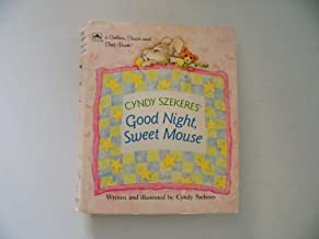 Good Night, Sweet Mouse (Touch-and-Feel)