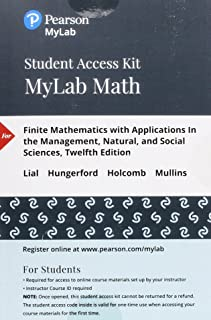 Mylab Math with Pearson Etext -- 24-Month Standalone Access Card -- For Finite Mathematics with Applications in the Manage...