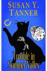 Trouble in Summer Valley: Book 4 of Trouble Cat Mysteries Kindle Edition