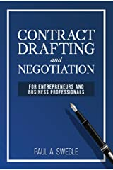 Contract Drafting and Negotiation for Entrepreneurs and Business Professionals Kindle Edition