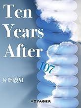 表紙: Ten Years After | 片岡義男