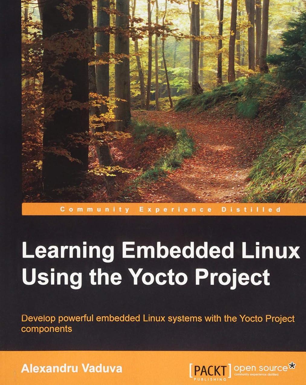 どきどき手首仮称Learning Embedded Linux Using the Yocto Project
