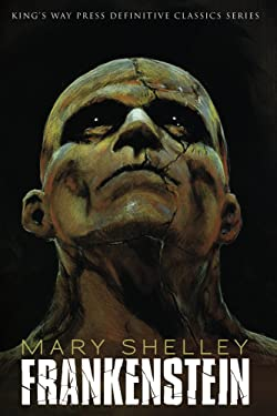 Frankenstein (Illustrated & Annotated) (Definitive Classics Series Book 3)