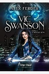 À double sens: Vic Swanson, T1 Format Kindle