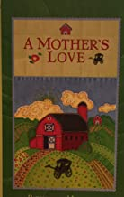 A Mother's Love (Patchwork Mysteries, Volume 21)