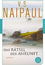 Das Rätsel der Ankunft: Roman (Fischer Klassik) (German Edition)