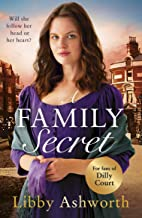 A Family Secret: An emotional historical saga about family bonds and the power of love (The Mill Town Lasses Book 3)