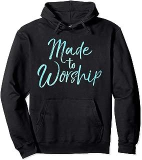 Made to Worship Hoodie Fun Cute Christian Hooded Sweatshirt