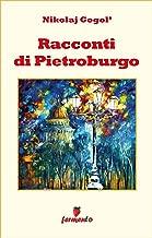 Racconti di Pietroburgo (Emozioni senza tempo Vol. 209) (Italian Edition)