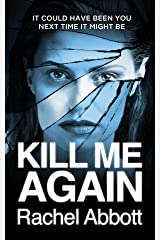 Kill Me Again: The gripping psychological thriller with a shocking twist Kindle Edition