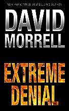 david morrell extreme denial