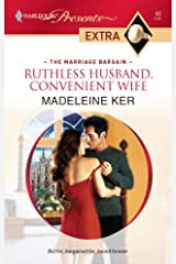Ruthless Husband, Convenient Wife (Harlequin Presents Extra: The Marriage Bargain) マスマーケット