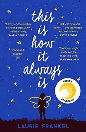 This Is How It Always Is: The Reese Witherspoon Hello Sunshine Book Club Pick (English Edition)