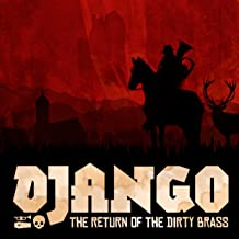 Django - The Return of the Dirty Brass