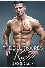 The Billionaire's Kiss: Ein Second Chance - Liebesroman (Unwiderstehliche Brüder 6) (German Edition) Format Kindle