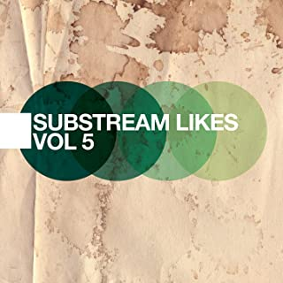 Substream Likes - The Indie Electro Pop Collection, Vol. 5