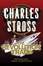 The Revolution Trade: The Revolution Business and The Trade of Queens (Merchant Princes Omnibus Book 3) (English Edition)
