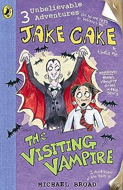 Jake Cake: The Visiting Vampire
