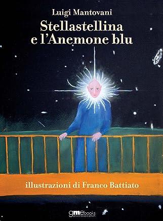 Stellastellina e lAnemone blu