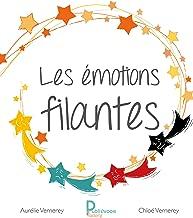 Les émotions filantes