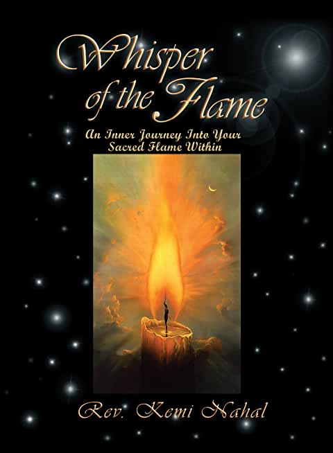 Whisper of the Flame: An Inner Journey Into Your Sacred Flame Within (English Edition)