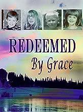 redeemed by grace movie