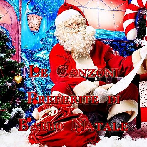 Babbo Natale Canzone.Le Canzoni Preferite Di Babbo Natale By Music Factory On Amazon