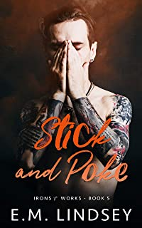 Stick and Poke (Irons and Works Book 5) (English Edition)