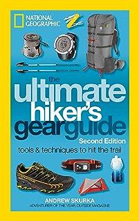راهنمای چرخ دنده Ultimate Hiker ، ویرایش دوم: ابزارها و تکنیک های Hit The Trail